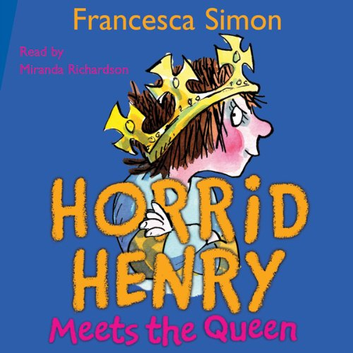 Horrid Henry Meets the Queen audiobook cover art