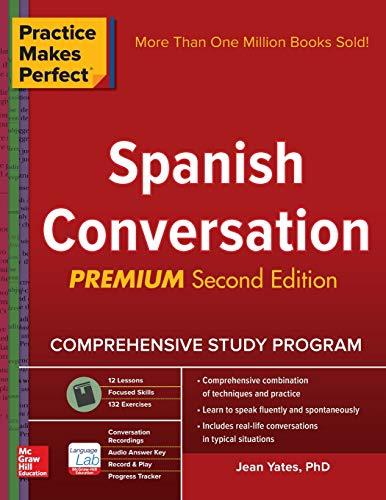 Practice Makes Perfect: Spanish Conversa