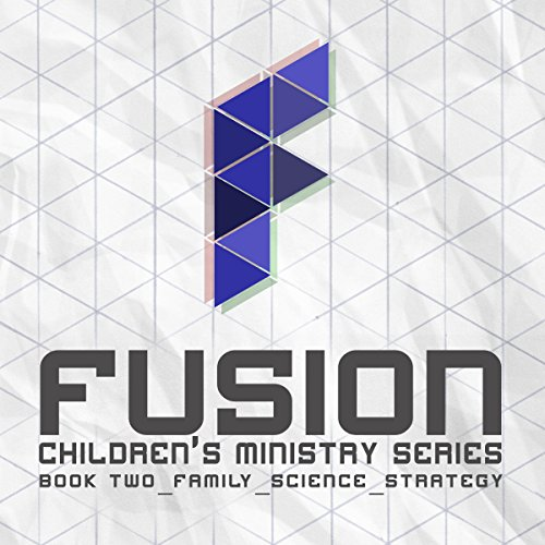 Fusion: Children's Ministry Book 2 audiobook cover art