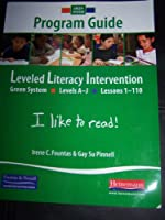 Leveled Literacy Intervention Green System Program Guide (Levels A-J Lessons 1-110) 0325019509 Book Cover