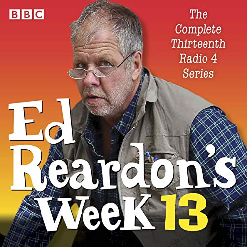 Ed Reardon's Week: Series 13 audiobook cover art