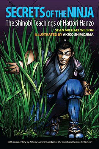 Secrets of the Ninja: The Shinobi Teachings of Hattori Hanzo (English Edition)