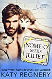 Nome-o Seeks Juliet: An injured hero, personal ad romance (An Odds-Are-Good Standalone Romance) (English Edition)