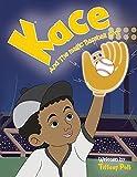 Kace and the Magic Baseball Mitt