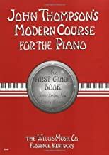 John Thompson's Modern Course for the Piano - First Grade