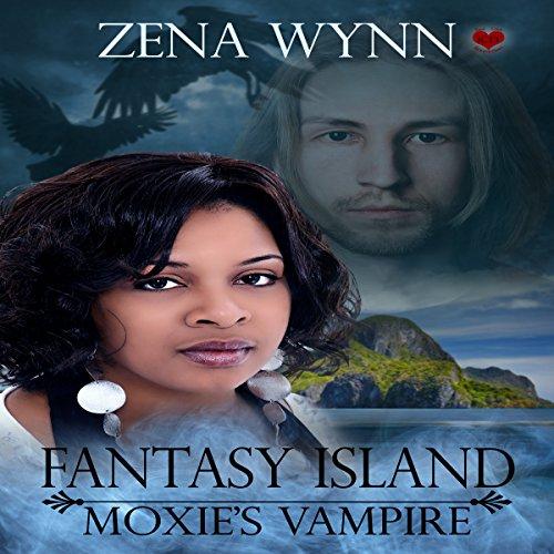 Fantasy Island: Moxie's Vampire audiobook cover art