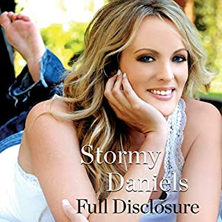 Full Disclosure                   By:                                                                                                                                 Stormy Daniels                               Narrated by:                                                                                                                                 Kate Burton                      Length: 6 hrs and 58 mins     500 ratings     Overall 4.6