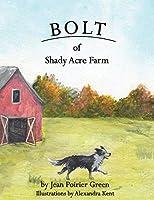 Bolt of Shady Acres