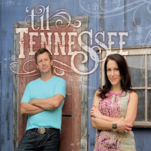 'til Tennessee