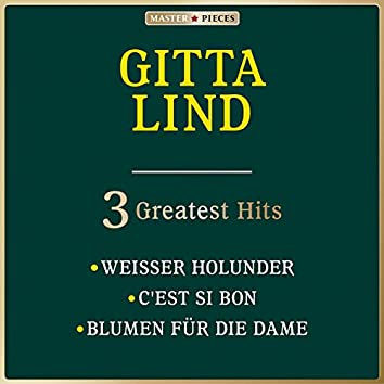 Masterpieces Presents Gitta Lind: 3 Greatest Hits (3 Greatest Hits)