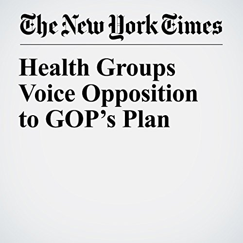 Health Groups Voice Opposition to GOP's Plan copertina