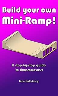 Build Your Own Mini-Ramp!