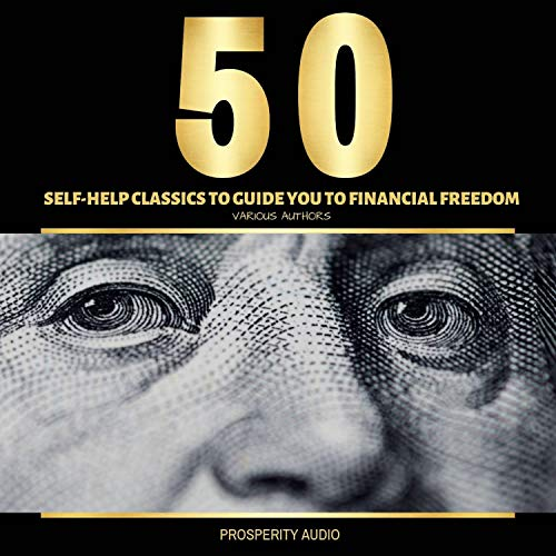 Couverture de 50 Self-Help Classics to Guide You to Financial Freedom