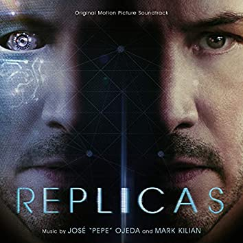 Replicas (Original Motion Picture Soundtrack)