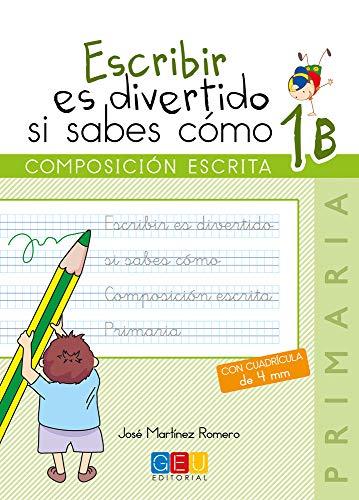 Escribir es divertido si sabes cómo 1B (Niños de 6 a 7 años)