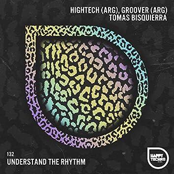 Understand the Rhythm
