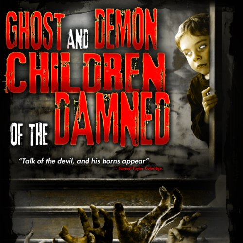 Ghost and Demon Children of the Damned cover art
