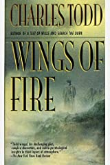 Wings of Fire: An Inspector Ian Rutledge Mystery Kindle Edition