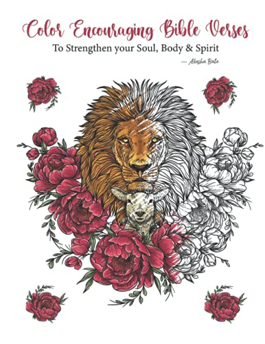 Color Encouraging Bible Verses To Strengthen your Soul, Body & Spirit
