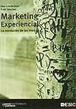 Marketing experiencial: La revolución de las marcas (Libros profesionales)