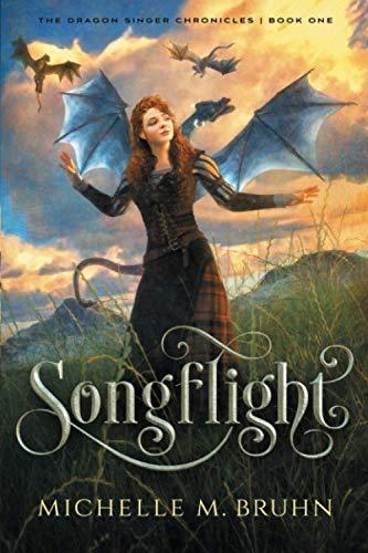 Songflight (The Dragon Singer Chronicles)