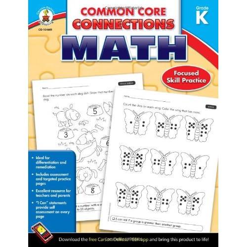 Carson Dellosa   Common Core Connections Math Workbook   Kindergarten, 96pgs