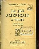 Le jeu américain à Vichy.