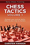 Daily Chess Tactics Training - Volume 1: 404 Puzzles To Improve Your Tactical Vision-Hansen, Carsten
