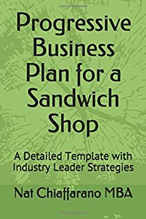 Progressive Business Plan for a Sandwich Shop: A Detailed Template with Industry Leader Strategies