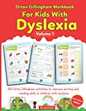 Orton Gillingham Workbook For Kids With Dyslexia. 100 Orton Gillingham activities to improve writing and reading skills in children with dyslexia. Volume 1. Black & White Edition.