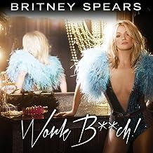 Work Bitch by Britney Spears