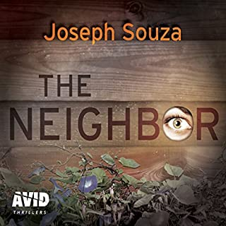 The Neighbor                   By:                                                                                                                                 Joseph Souza                               Narrated by:                                                                                                                                 Laurence Bouvard,                                                                                        Todd Boyce                      Length: 11 hrs and 36 mins     2 ratings     Overall 2.0