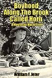 Boyhood Along the Brook Called Horn (English Edition)