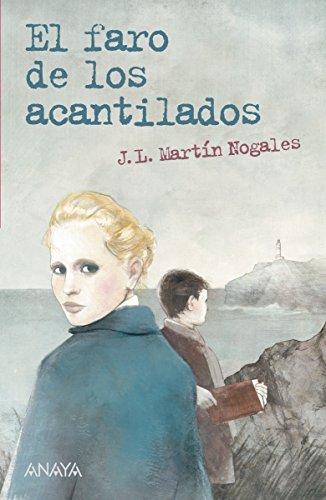El faro de los acantilados (LITERATURA JUVENIL (a partir de 12 años) - Leer y Pensar-Selección)