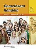 Gemeinsam handeln - Politik an berufsbildenden Schulen: Schülerband