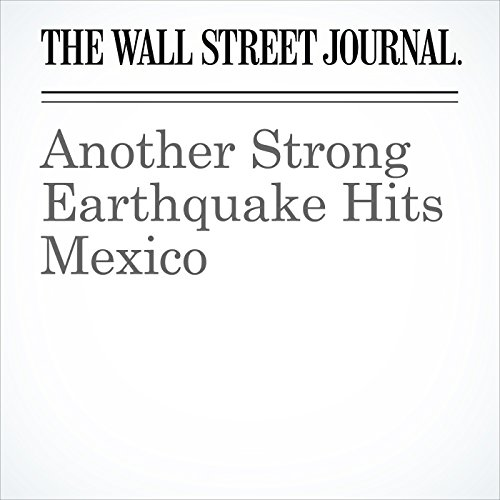 Another Strong Earthquake Hits Mexico copertina