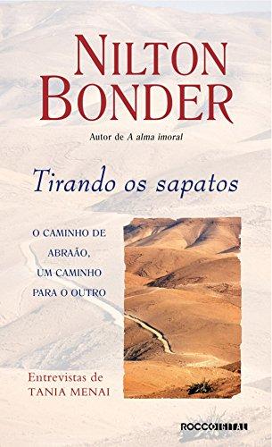Tirando os sapatos: O caminho de Abraão, um caminho para o outro (Portuguese Edition)