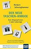 Der neue Taschen-Knigge: Gute Umgangsformen in jeder Lebenslage - Herbert Schwinghammer