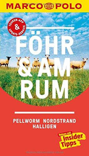MARCO POLO Reiseführer Föhr, Amrum, Pellworm, Nordstrand, Halligen: Reisen mit Insider-Tipps. Inkl. kostenloser Touren-App und Events & News