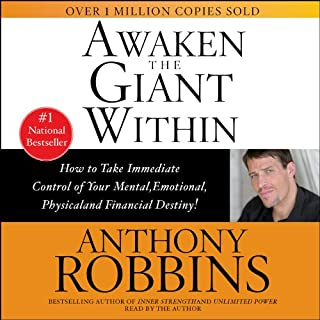 Awaken the Giant Within                   De :                                                                                                                                 Anthony Robbins                               Lu par :                                                                                                                                 Anthony Robbins                      Durée : 1 h et 31 min     66 notations     Global 4,5