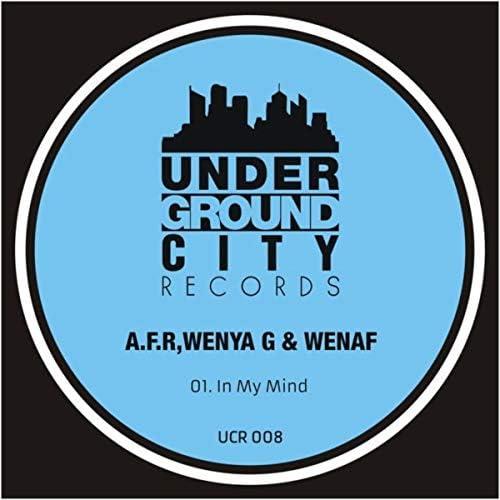 A.F.R, Wenya G & WENAF