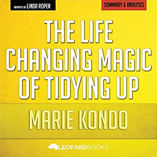The Life-Changing Magic of Tidying Up, by Marie Kondo | Unofficial & Independent Summary & Analysis audiobook cover art