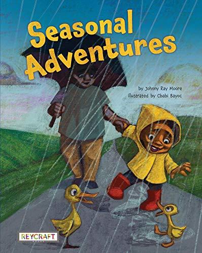 Compare Textbook Prices for Seasonal Adventures  ISBN 9781478872399 by Moore, Johnny Ray,Bayoc, Cbabi,Bayoc, Cbabi