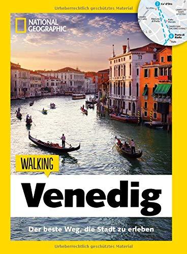 Venedig zu Fuß: Walking Venedig – Mit detaillierten Karten die Stadt zu Fuß entdecken. Der Reiseführer von National Geographic mit Insidertipps, Stadtspaziergängen und Touren für Kinder.