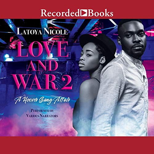Love and War 2 Audiobook By Latoya Nicole cover art