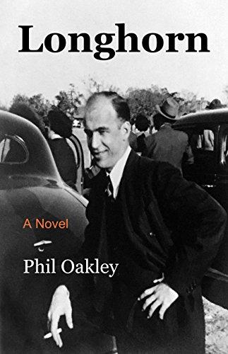 Longhorn: A Novel (The Oakleys Book 3) (English Edition)