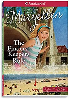 The Finders Keepers Rule: A Maryellen Mystery (American Girl Beforever)