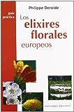 Los elixires florales europeos (SALUD Y VIDA NATURAL)
