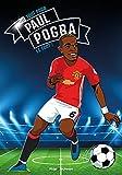 Tous champions ! - Paul Pogba - Le foot avant tout