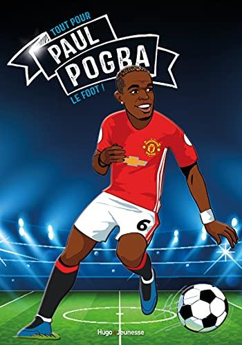 Paul Pogba: Le foot avant tout